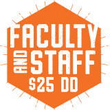 Faculty Staff Add On $:  $25